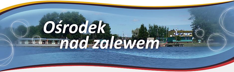 osrodek_zalew_ok